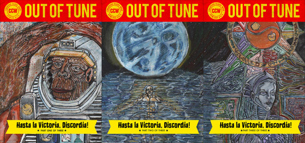 Out of Tune: Hasta la Victoria, Discordia
